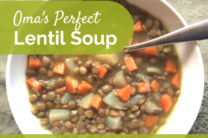 Oma's Perfect Healthy Lentil Soup